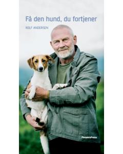 Få Den Hund Du Fortjener - Rolf Andersen