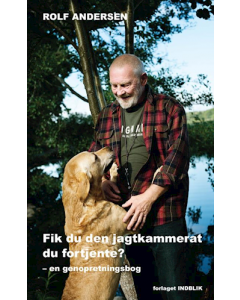 Fik Du Den Jagtkammerat Du Fortjente - Rolf Andersen