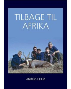 Tilbage til Afrika - Anders Holm
